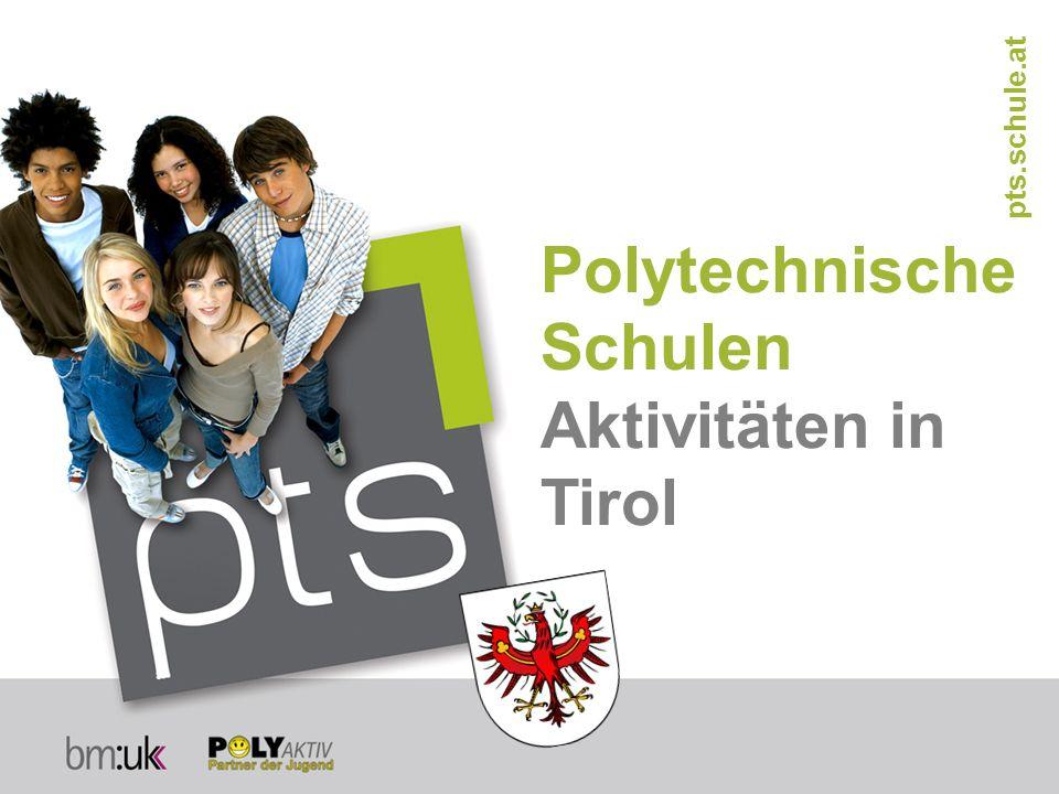 Polytechnische Schulen Aktivitäten in Tirol pts.schule.at