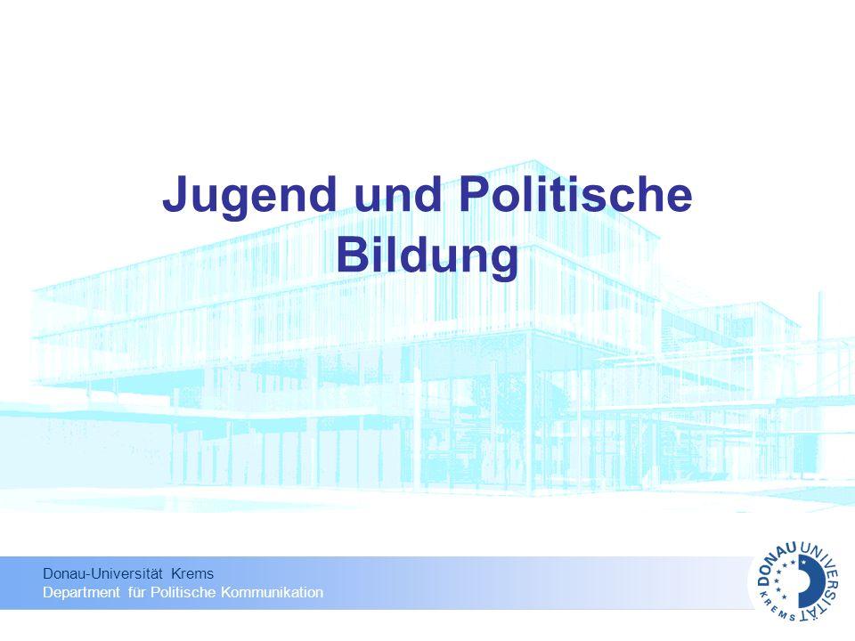 Donau-Universität Krems Department für Politische Kommunikation Jugend und Politische Bildung