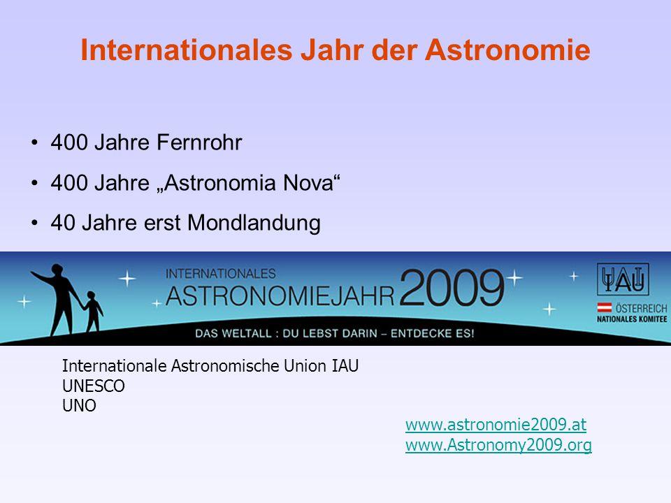 400 Jahre Fernrohr 400 Jahre Astronomia Nova 40 Jahre erst Mondlandung Internationales Jahr der Astronomie Internationale Astronomische Union IAU UNES
