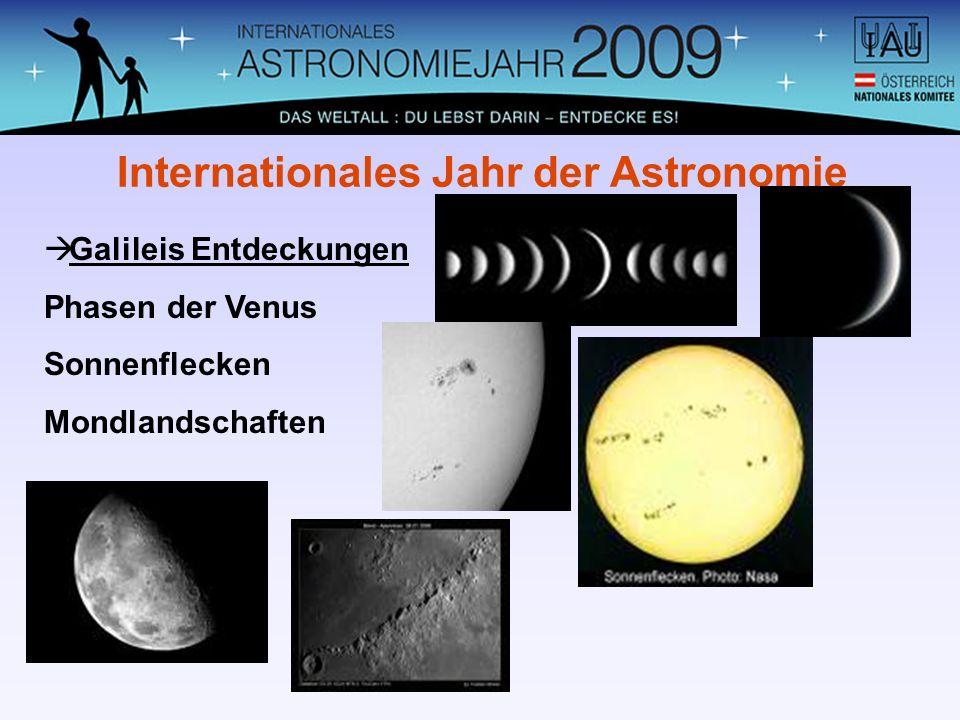 Galileis Entdeckungen Phasen der Venus Sonnenflecken Mondlandschaften Internationales Jahr der Astronomie