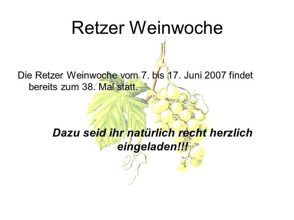 Retzer Weinwoche Die Retzer Weinwoche vom 7.bis 17.