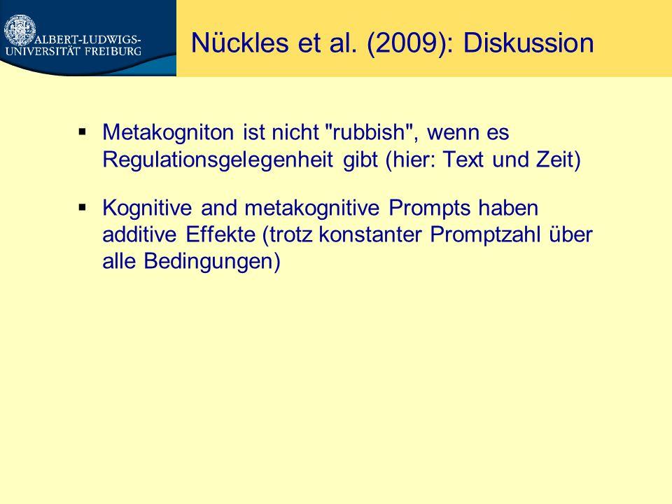 Prompts im Feld Nückles, Hübner, Dümer, & Renkl (in press).