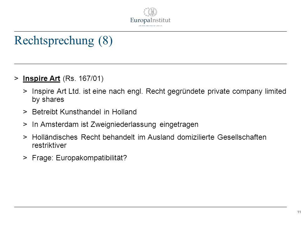 11 Rechtsprechung (8) > Inspire Art (Rs. 167/01) > Inspire Art Ltd. ist eine nach engl. Recht gegründete private company limited by shares > Betreibt