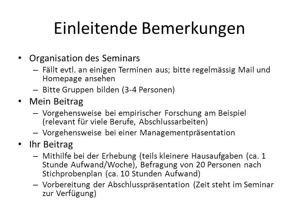 Zeitplan nächste 3 Sitzungen Sitzung 1: Besprechen der Forschungsfrage/ Theorie/ erste Vorschläge Sitzung 2: Erhebungs- und Fragebogendesign; evtl.