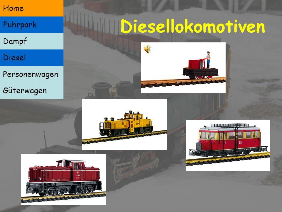 Dampflokomotiven Dampf Diesel Personenwagen Güterwagen Home Fuhrpark