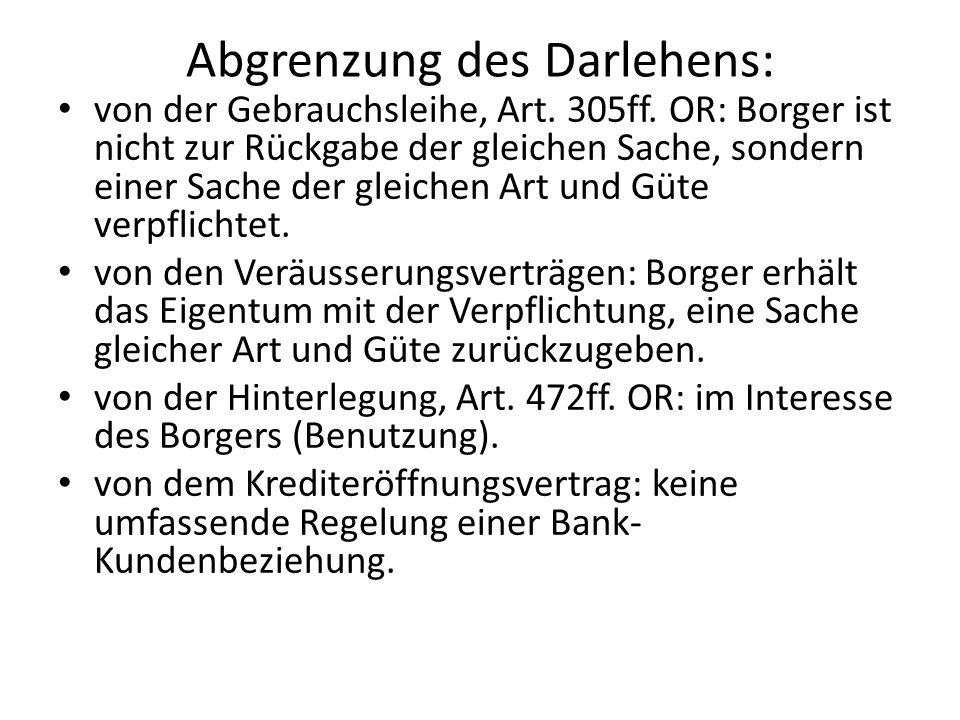 Abgrenzung des Darlehens: von der Gebrauchsleihe, Art.