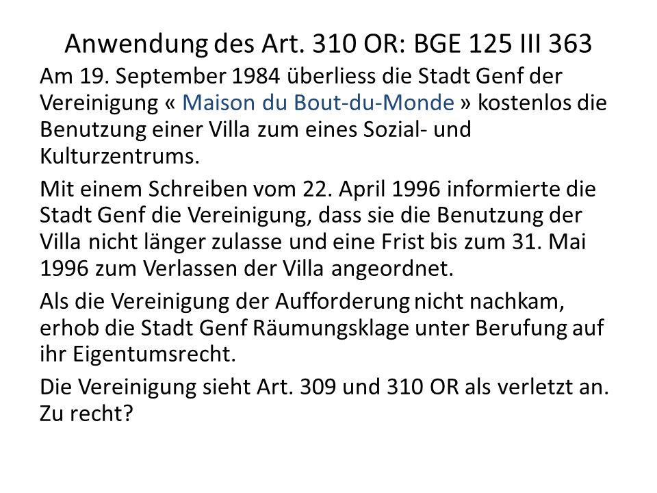 Anwendung des Art.310 OR: BGE 125 III 363 Am 19.