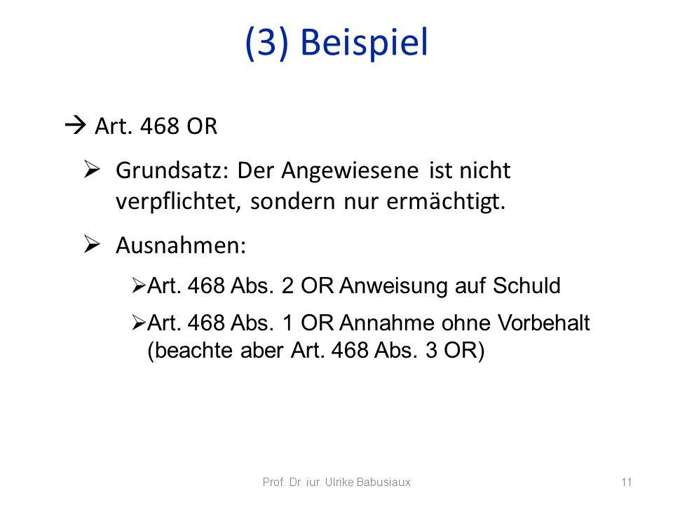 Art. 468 OR Grundsatz: Der Angewiesene ist nicht verpflichtet, sondern nur ermächtigt. Ausnahmen: Art. 468 Abs. 2 OR Anweisung auf Schuld Art. 468 Abs