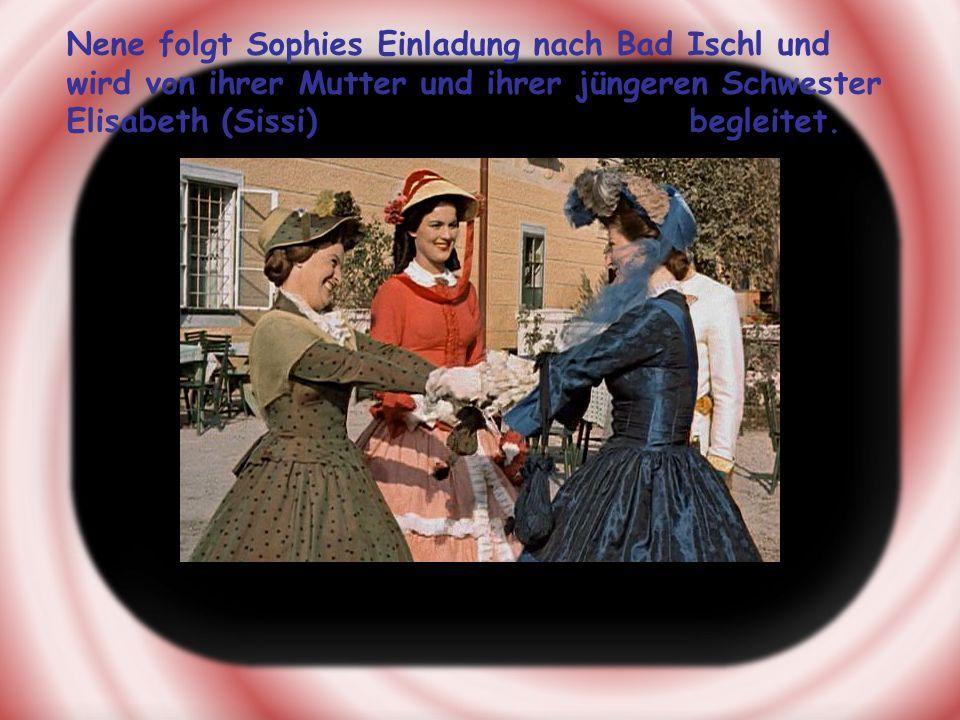 Nene folgt Sophies Einladung nach Bad Ischl und wird von ihrer Mutter und ihrer jüngeren Schwester Elisabeth (Sissi) begleitet.