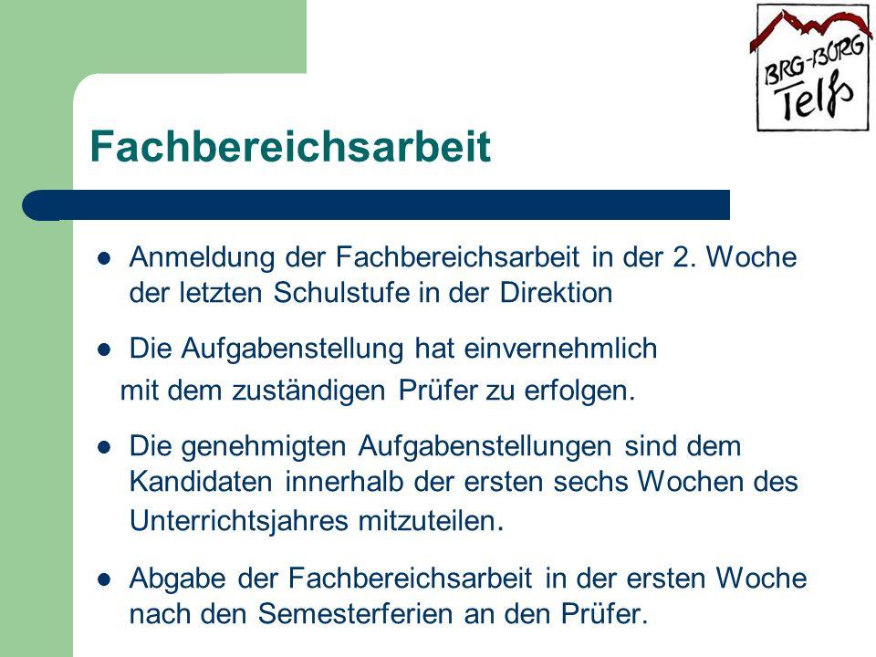 Fachbereichsarbeit Anmeldung der Fachbereichsarbeit in der 2.