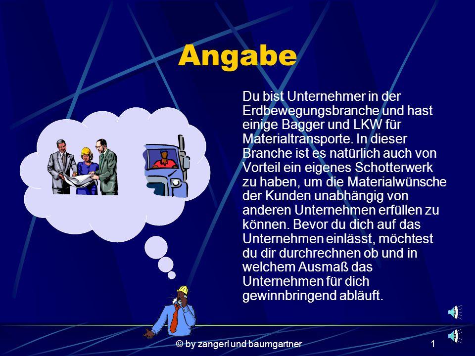© by zangerl und baumgartner21 Wir bedanken uns für ihre Aufmerksamkeit. © Zangerl und Baumgartner