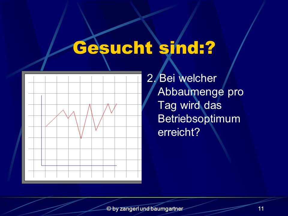 © by zangerl und baumgartner10 Gesucht sind:. 1.