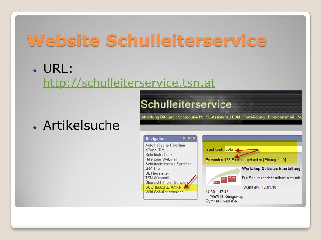 Website Schulleiterservice URL: http://schulleiterservice.tsn.at http://schulleiterservice.tsn.at Artikelsuche
