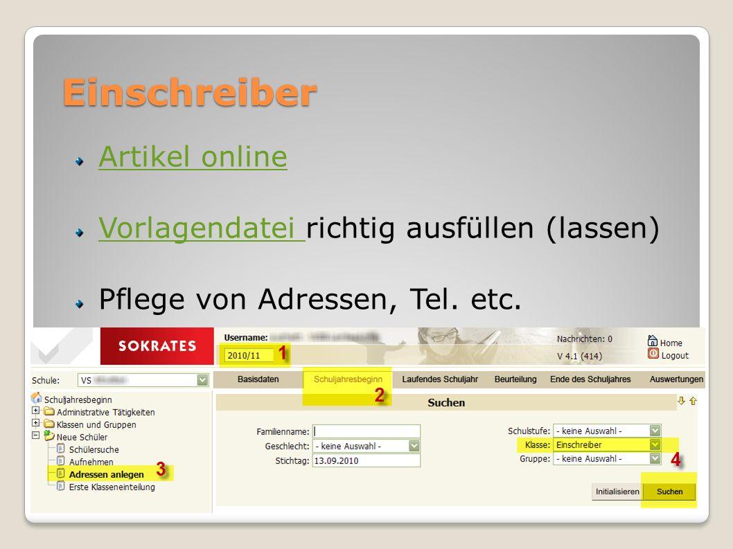 Einschreiber Artikel online Vorlagendatei Vorlagendatei richtig ausfüllen (lassen) Pflege von Adressen, Tel. etc.