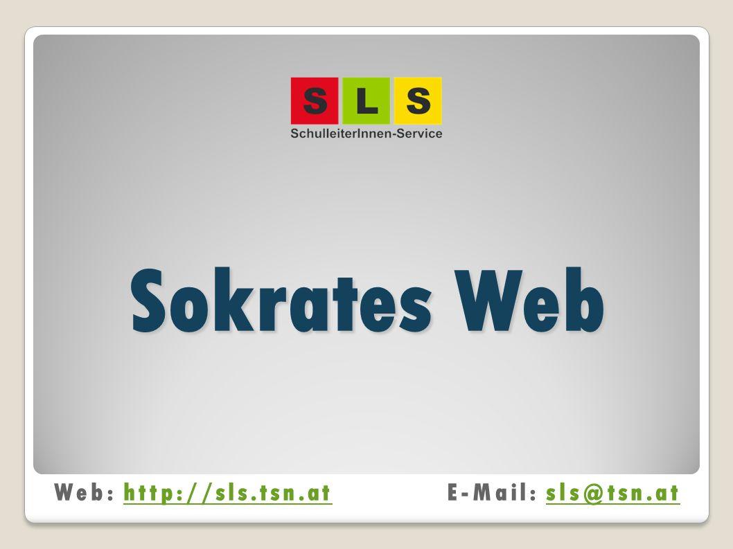 Sokrates Web Web: http://sls.tsn.atE-Mail: sls@tsn.athttp://sls.tsn.atsls@tsn.at