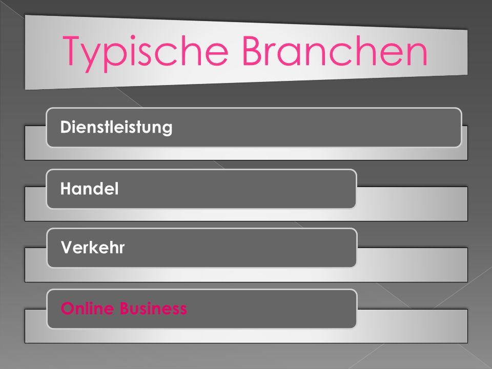 Typische Branchen DienstleistungHandelVerkehrOnline Business