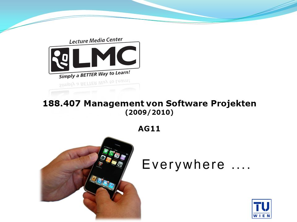 Management von Software Projekten (2009/2010) AG11