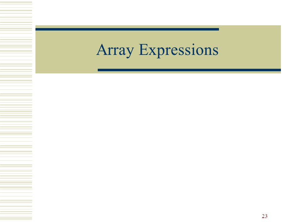 23 Array Expressions