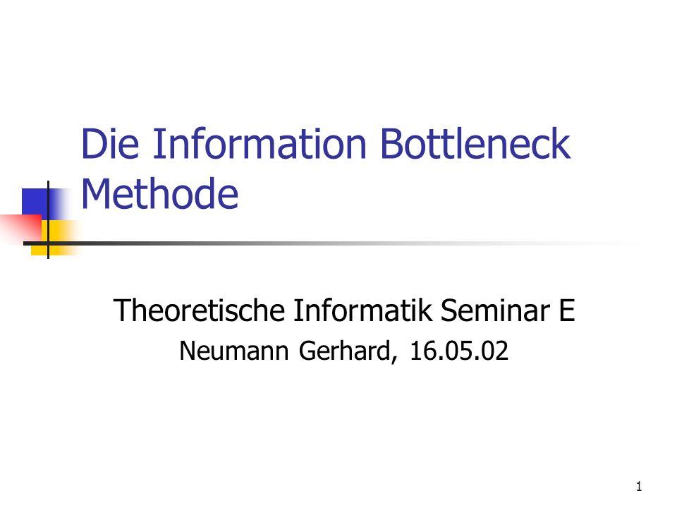 2 Gliederung des Vortrags Wiederholung grundlegenden Begriffe der Informations- und Wahrscheinlichkeitstheorie Teil 1: Berechnung der Rate Distortion Funktion Langrange Verfahren Blahut-Arimoto Algorithmus Rate Distortion Theorie