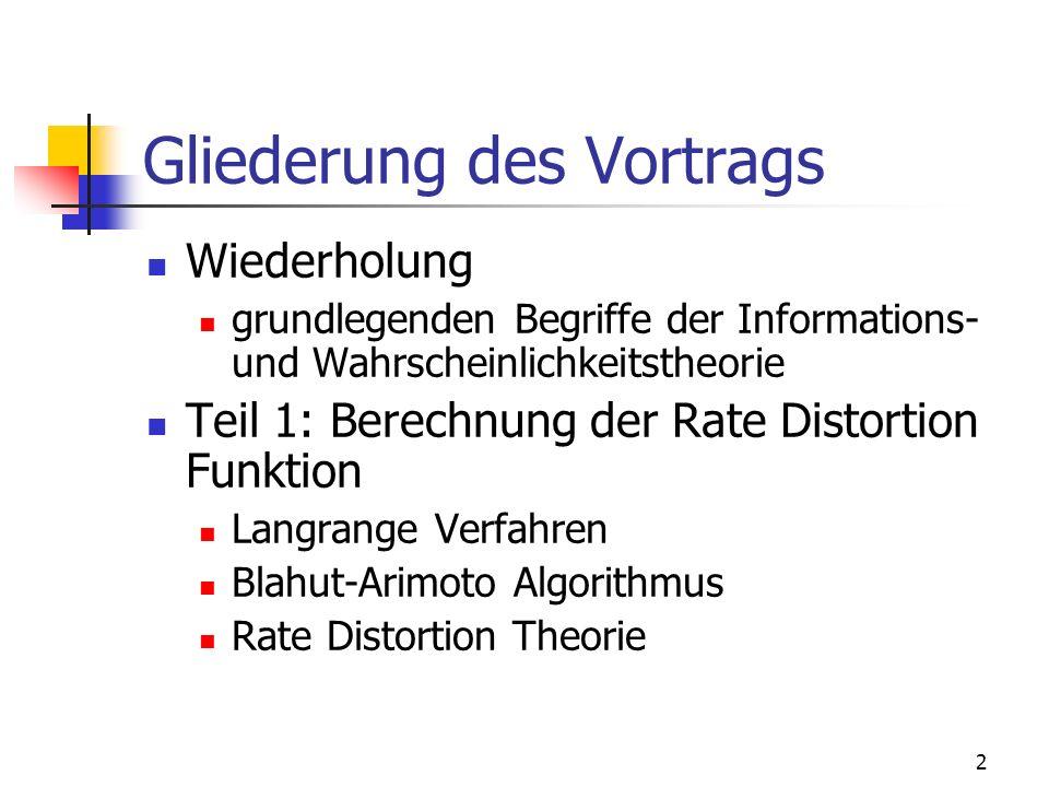 3 Gliederung des Vortrags Teil 2: Die Information Bottleneck Methode Idee Berechnung mittels Langrange Verfahren Iterativer Algortihmus Teil 3: Clustering Algorithmen (mit Bezug auf IB) Deterministic Annealing Agglomeratives Clustering