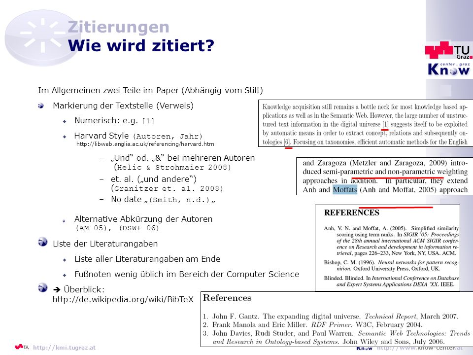 9 http://www.know-center.athttp://kmi.tugraz.at Zitierungen Wie wird zitiert.