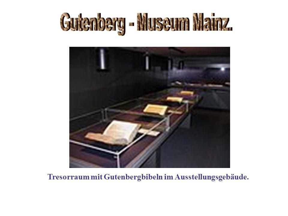 Tresorraum mit Gutenbergbibeln im Ausstellungsgebäude.