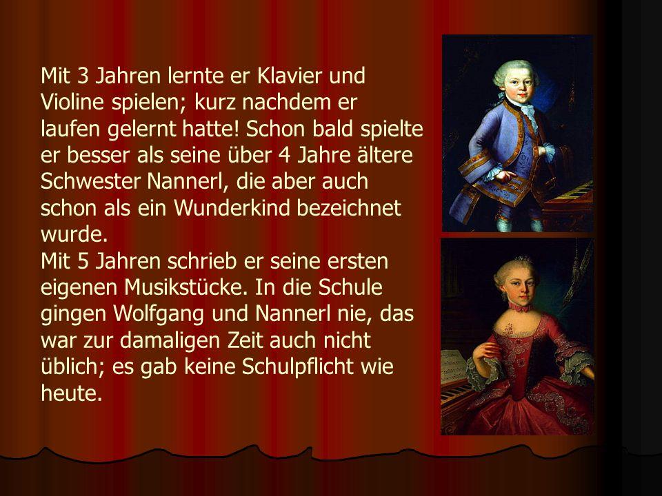 Familie Der Vater Leopold stammte aus Augsburg und arbeitete als Komponist und Geiger für den Fürsterzbischof von Salzburg.