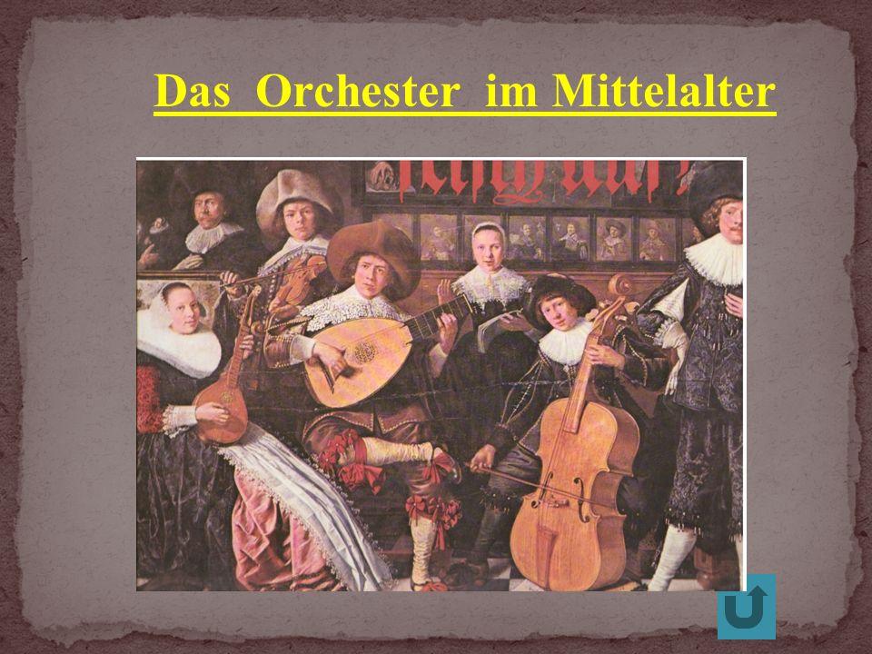 Das Orchester im Mittelalter