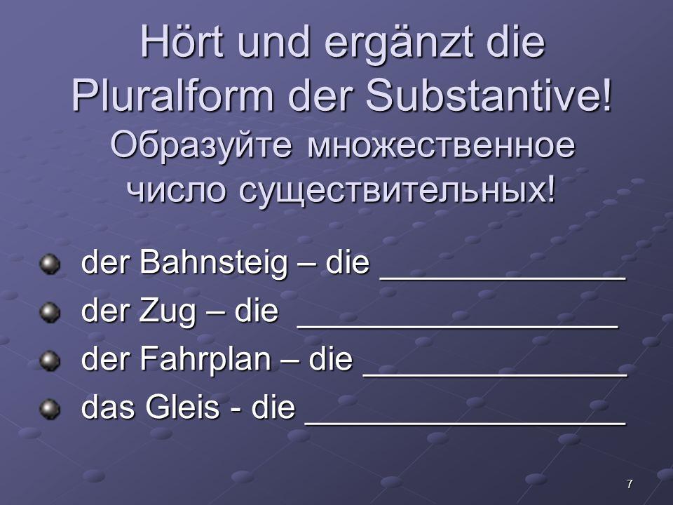 8 Bildet den Dialog.- Um wie viel Uhr fährt der ICE nach München.