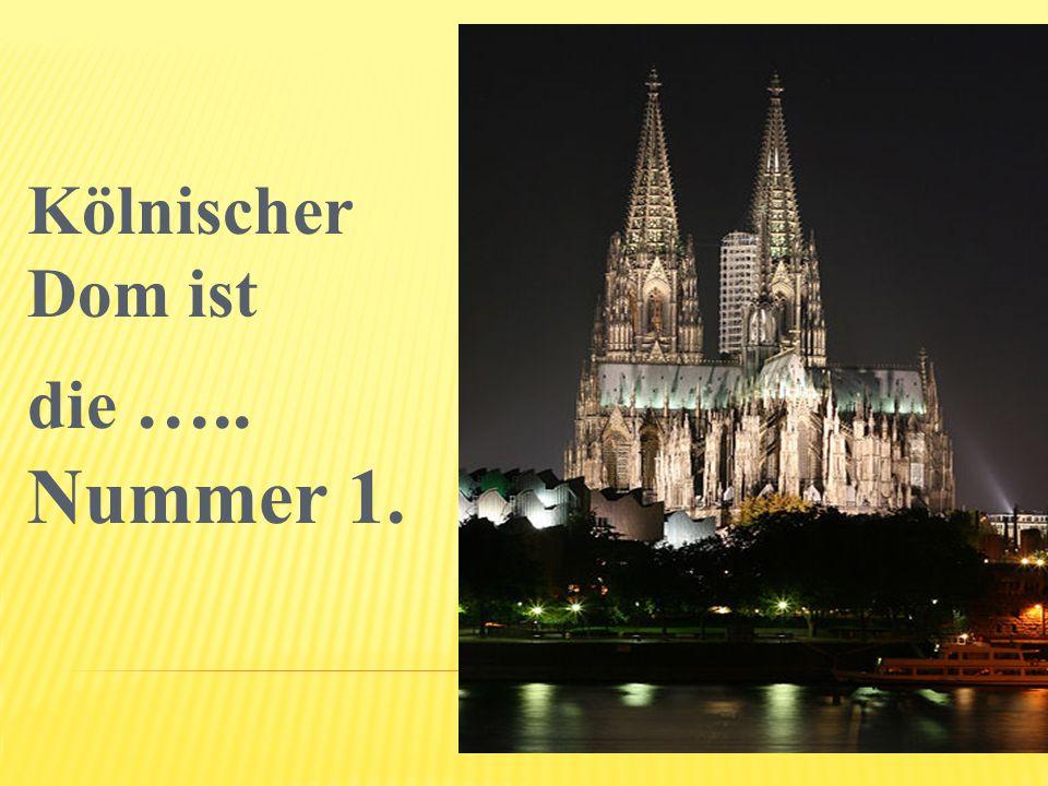 An dem Dom steht Römisch- Germanische …….