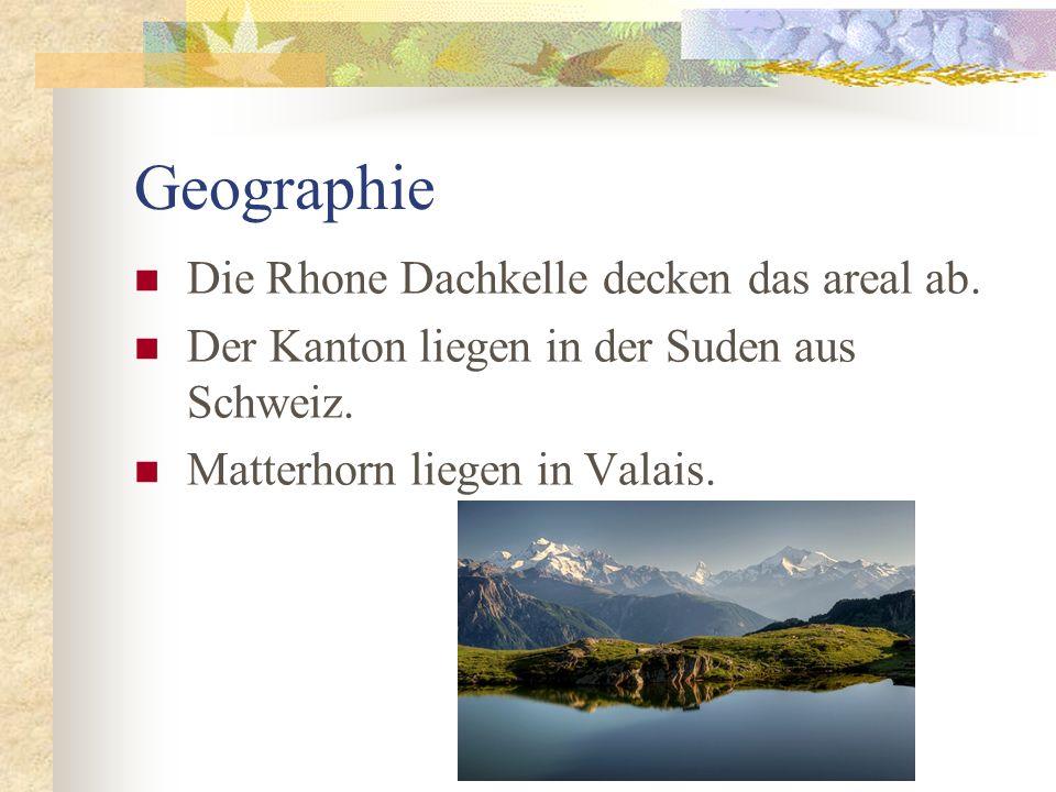 Geographie Die Rhone Dachkelle decken das areal ab.