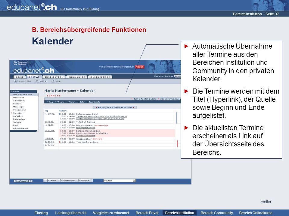 - Seite 37 Leistungsübersicht Vergleich zu educanetBereich PrivatBereich Institution Bereich CommunityEinstiegBereich Onlinekurse weiter Kalender Bereich Institution B.
