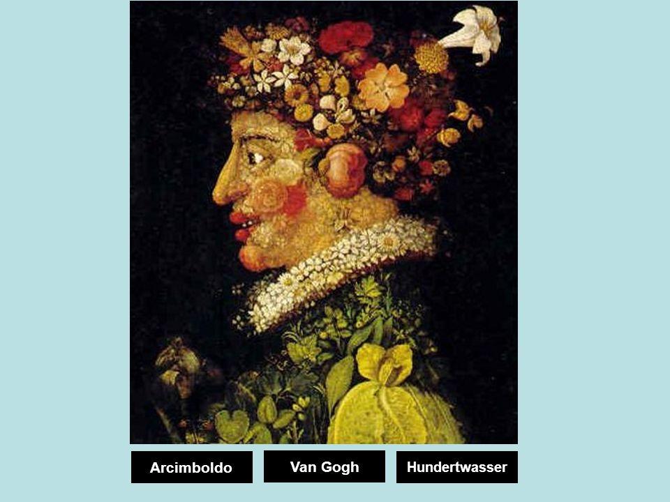 Arcimboldo Van Gogh Hundertwasser