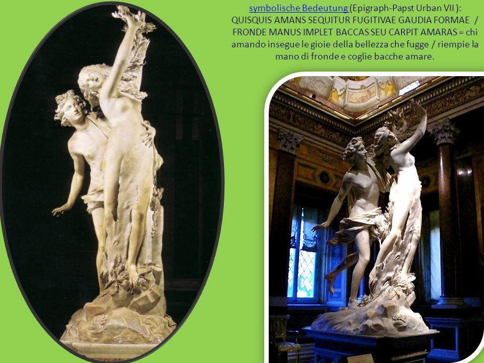 symbolische Bedeutung symbolische Bedeutung (Epigraph-Papst Urban VII ): QUISQUIS AMANS SEQUITUR FUGITIVAE GAUDIA FORMAE / FRONDE MANUS IMPLET BACCAS