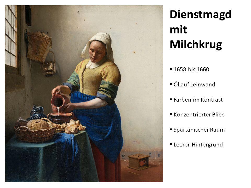 1658 bis 1660 Öl auf Leinwand Farben im Kontrast Konzentrierter Blick Spartanischer Raum Leerer Hintergrund Dienstmagd mit Milchkrug