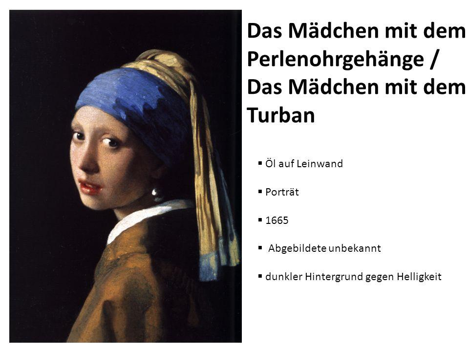 Das Mädchen mit dem Perlenohrgehänge / Das Mädchen mit dem Turban Öl auf Leinwand Porträt 1665 Abgebildete unbekannt dunkler Hintergrund gegen Helligk