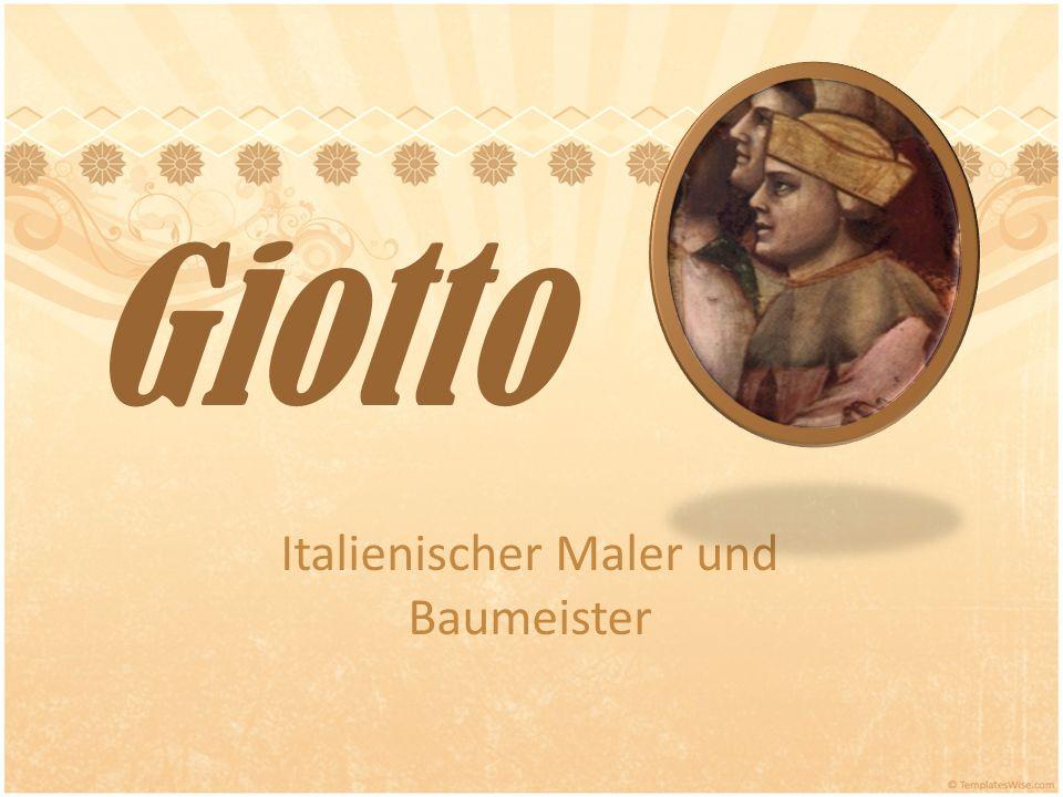 Giotto Italienischer Maler und Baumeister
