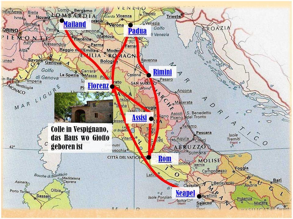 Padua Mailand Florenz Assisi Rom Neapel Rimini Colle in Vespignano, das Haus wo Giotto geboren ist