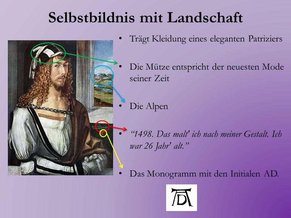 Selbstbildnis im Pelzrock In München In Kleidung in einer hieratischen Pose Die linke Hand liegt auf dem Pelzstreifen So malte ich, Albrecht Dürer aus Nürnberg, mich selbst mit den mir eigentümlichen Farben im Alter von 28 Jahren.