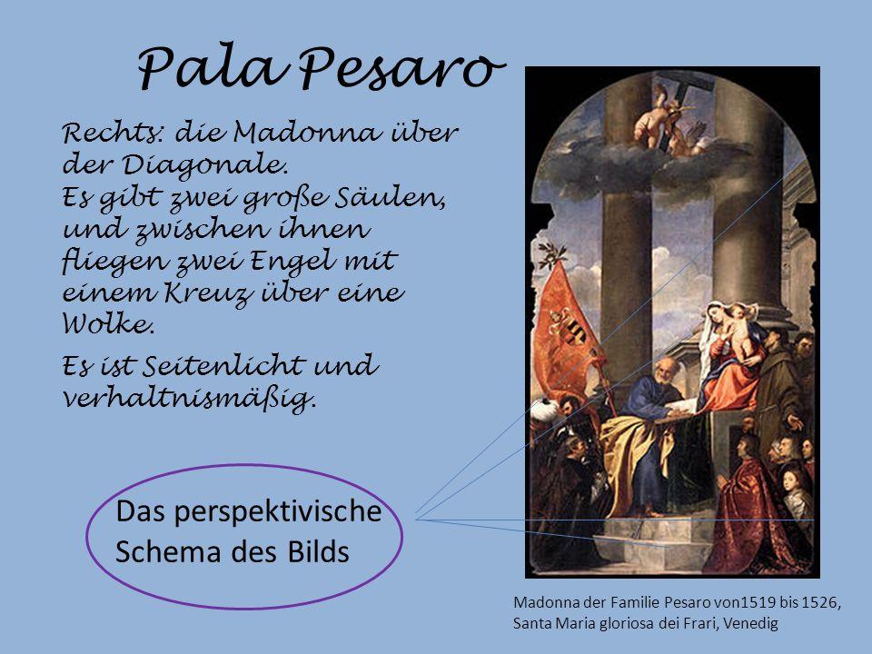 Pala Pesaro Das perspektivische Schema des Bilds Rechts: die Madonna über der Diagonale.