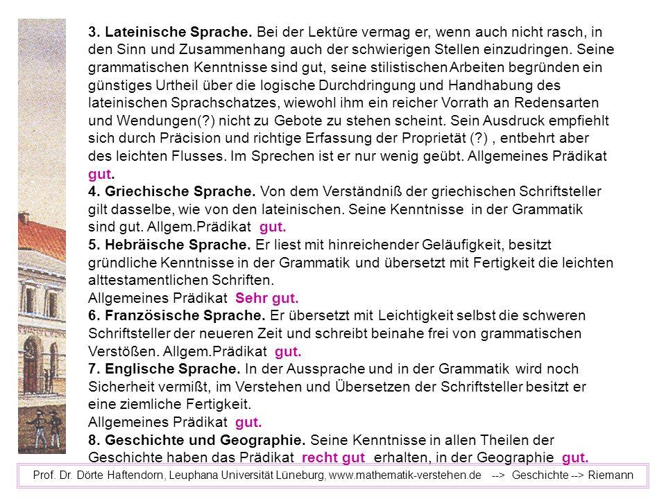 Prof. Dr. Dörte Haftendorn, Leuphana Universität Lüneburg, www.mathematik-verstehen.de --> Geschichte --> Riemann 3. Lateinische Sprache. Bei der Lekt