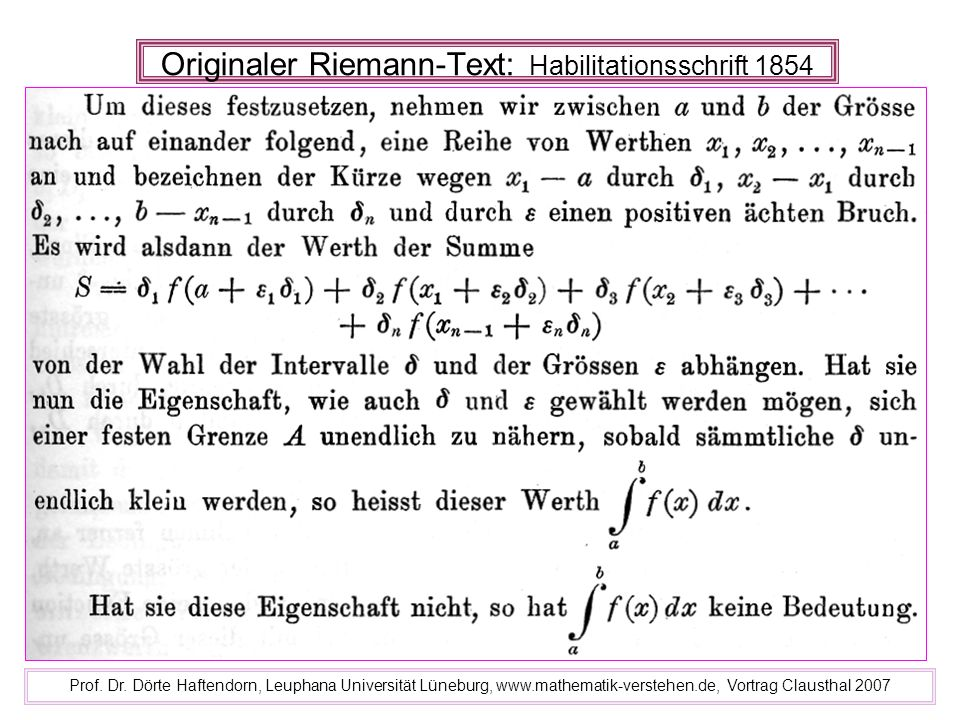 Originaler Riemann-Text: Habilitationsschrift 1854 Prof. Dr. Dörte Haftendorn, Leuphana Universität Lüneburg, www.mathematik-verstehen.de, Vortrag Cla