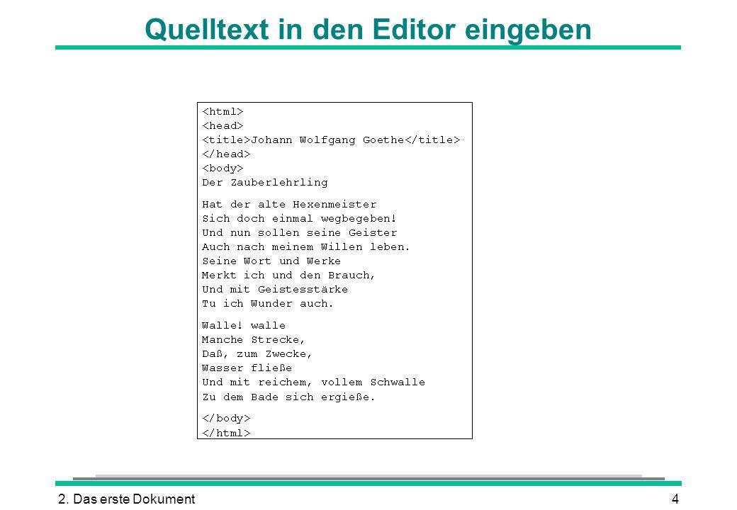 2. Das erste Dokument4 Quelltext in den Editor eingeben