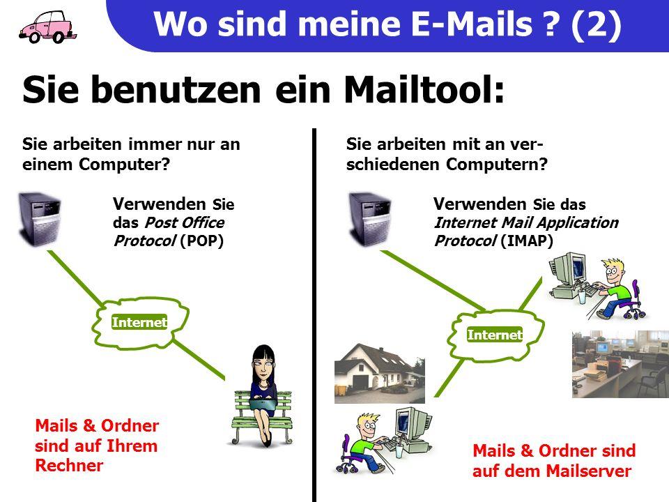 Wo sind meine E-Mails . (2) Sie arbeiten immer nur an einem Computer.