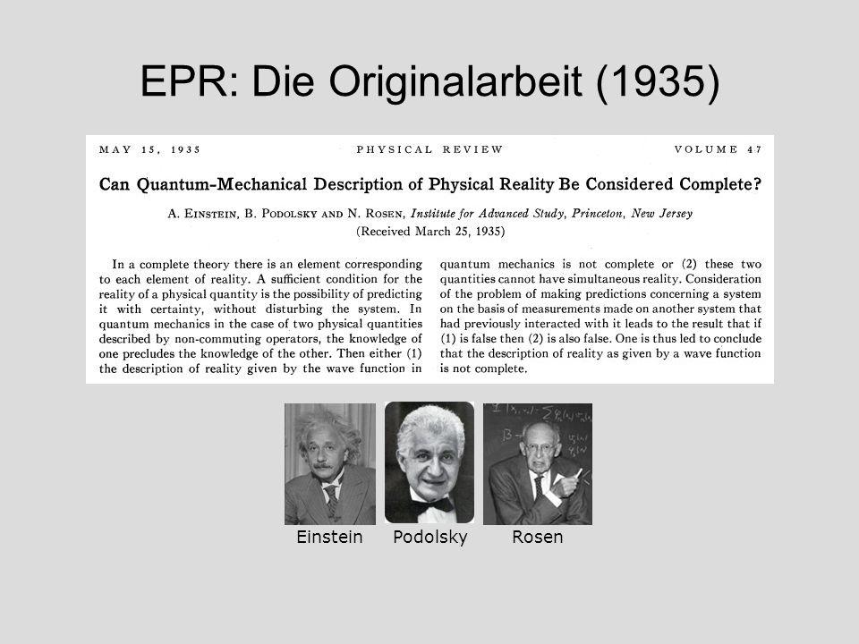 EPR: Die Originalarbeit (1935) EinsteinPodolskyRosen