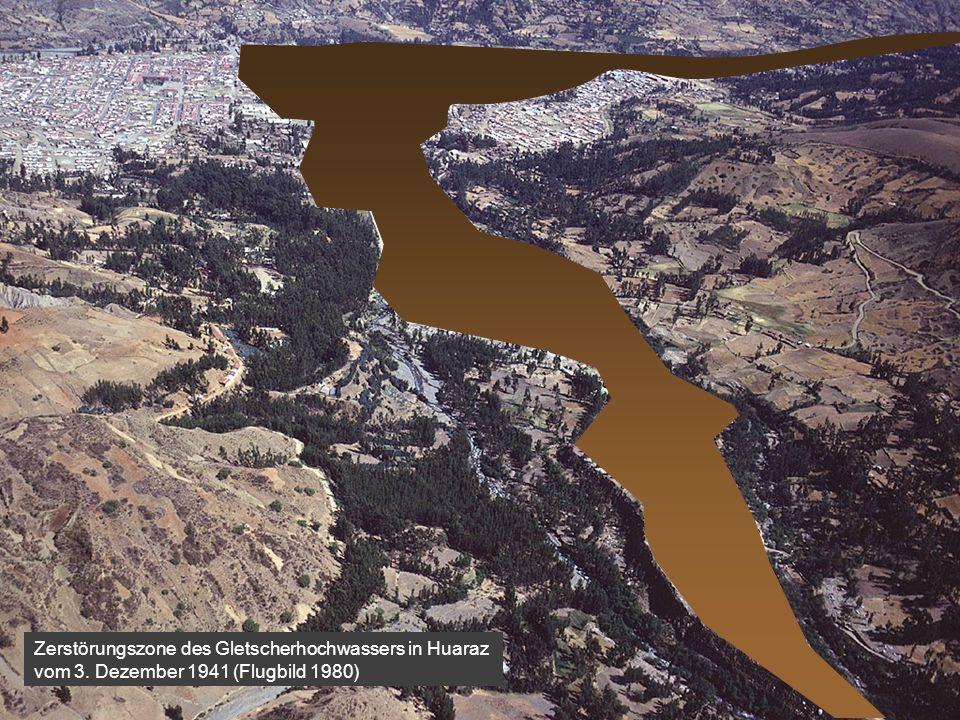 Inhalt Zerstörungszone des Gletscherhochwassers in Huaraz vom 3. Dezember 1941 (Flugbild 1980)