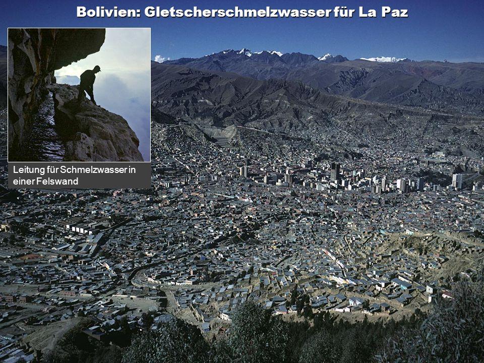 Inhalt Bolivien: Gletscherschmelzwasser für La Paz Leitung für Schmelzwasser in einer Felswand