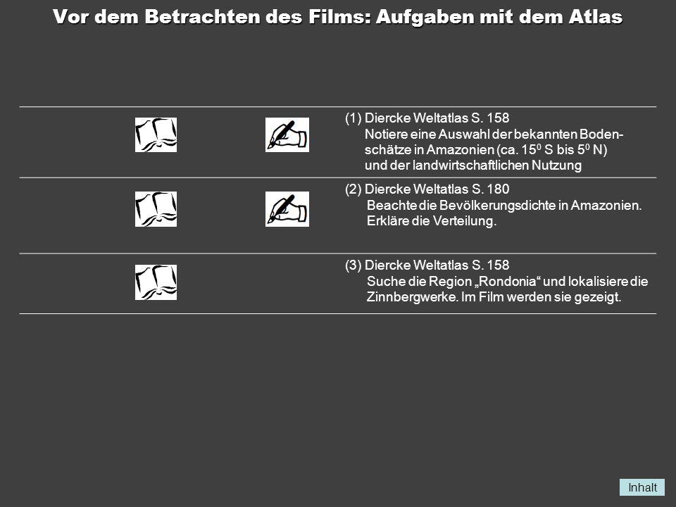 Inhalt Aufgaben zum Film «Ausbeutung des tropischen Regenwaldes» Der Film gliedert sich in mehrere Teile.
