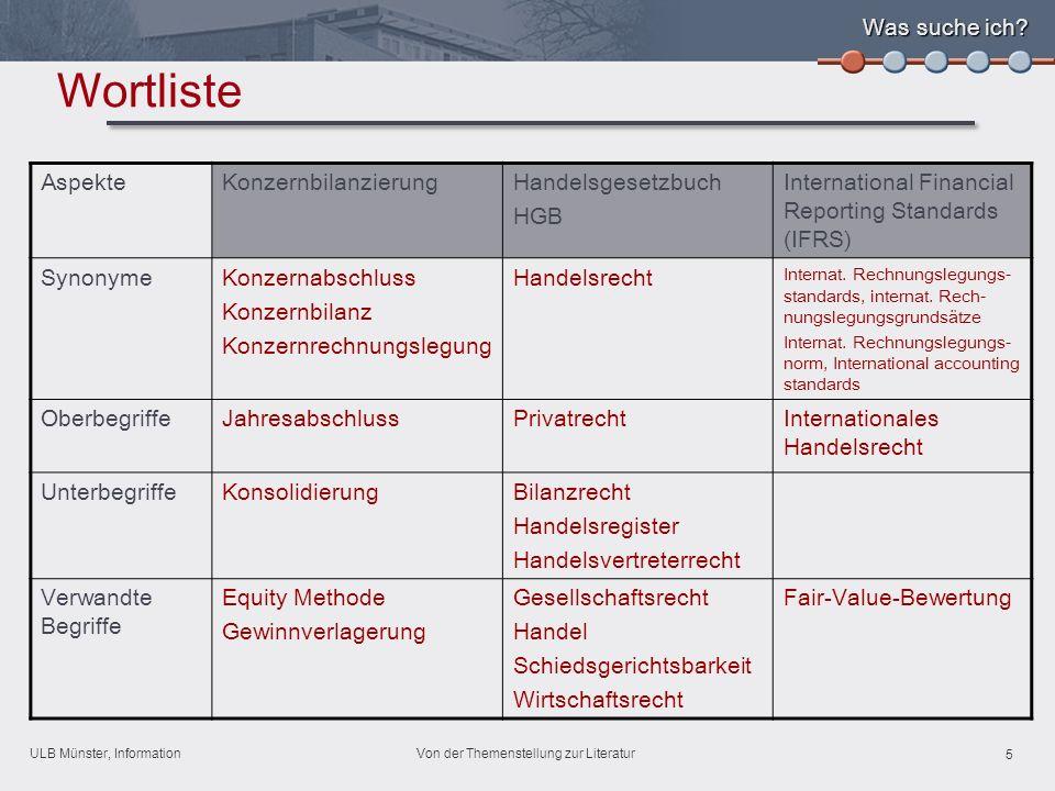 ULB Münster, Information 5 Von der Themenstellung zur Literatur Was suche ich.