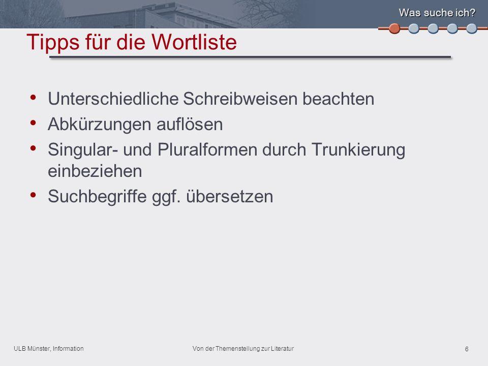 ULB Münster, Information 7 Von der Themenstellung zur Literatur Was suche ich.